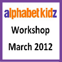 Alphabet Kidz - March 2012 - Workshop