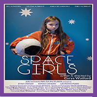 Space Girls Trailer - Bella Padden & Evan Cregan